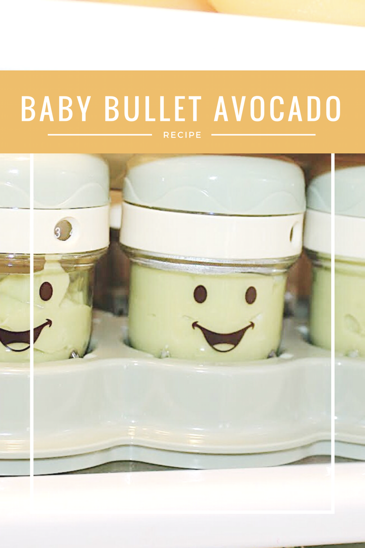 Baby Bullet Avocado Recipe